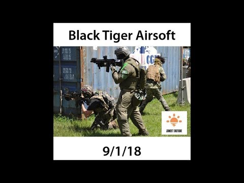 Black Tiger Airsoft 9/1/18 [RAW GAMEPLAY]