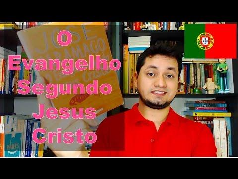 O Evangelho Segundo Jesus Cristo - José Saramago