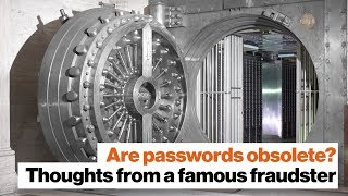 Are passwords obsolete? Thoughts from a famous fraudster | Frank W. Abagnale by Big Think