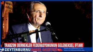 Trabzon Dernekler Federasyonu Gelenekselİftar 2014