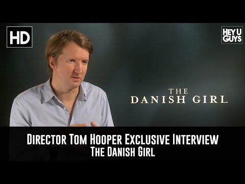 Director Tom Hooper Exclusive Interview - The Danish Girl