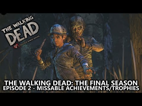 The Walking Dead: The Final Season Episode 2 - All Missable Achievements/Trophies Guide