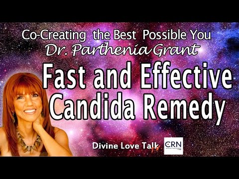 Fast and Effective Candida Remedy | Dr. Parthenia Grant