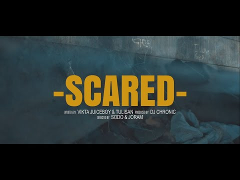 Vikta Juiceboy - Scared ft. Tulisan (Official Video)