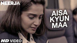 Nonton Aisa Kyun Maa Video Song   Neerja   Sonam Kapoor   Prasoon Joshi   T Series Film Subtitle Indonesia Streaming Movie Download
