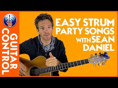 Easy Strum Party Songs with Sean Daniel   Guitar Control