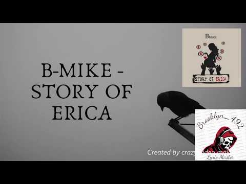B-Mike - Story of Erica (LYRICS!!!)