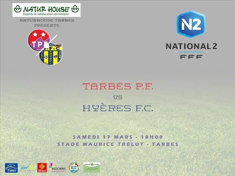 National 2 : Résumé vidéo de la rencontre Tarbes PF - Hyères FC