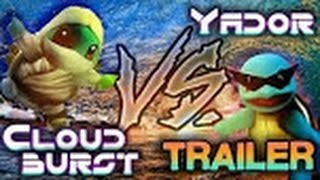 """The Big Balc: Cloudburst vs. YadoR Trailer"" Two of PM's hottest Squirtle players in a $50,000* money match."