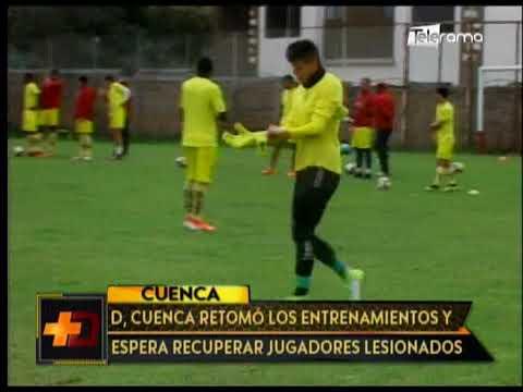 Deportivo Cuenca retomó los entrenamientos y espera recuperar jugadores lesionados