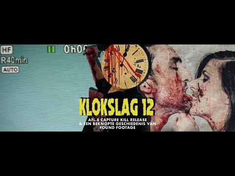 Klokslag 12 - Afl.8: Een Found Footage bespreking & Capture Kill Release (2017)