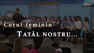 Corul feminin – Tatal nostru