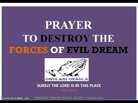 Prayer To Destroy Forces of Evil Dreams - Owolabi Onaola