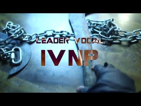 LEADER VOCAL  - IVNP [Clip Officiel]