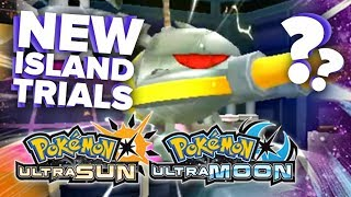 POKEMON ULTRA SUN & ULTRA MOON NEW ISLAND TRIALS!! [Thoughts + Discussion] by King Nappy