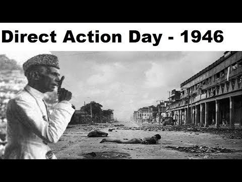 Direct Action Day का इतिहास, The Great Calcutta Killings, August 1946 Communal Riots In Bengal
