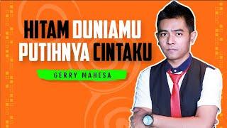 Download lagu Hitam Duniamu Putih Cintaku Gery Mahesa Om Adella Mp3