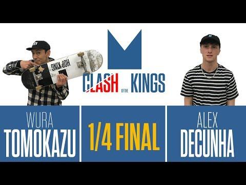 CLASH OF THE KINGS | 1/4 FINAL | Wura Tomokazu vs Alex Decunha
