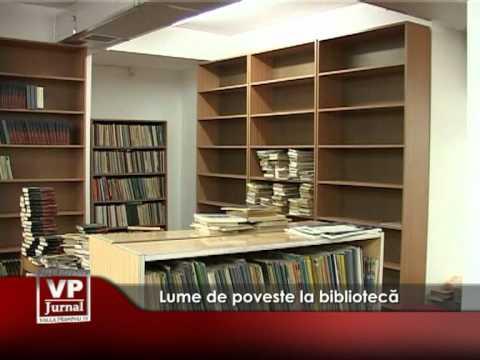 Lume de poveste la bibliotecă