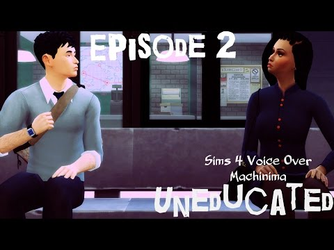 The Sims 4 - Uneducated (Voice Over Mini-Series) - Episode 2