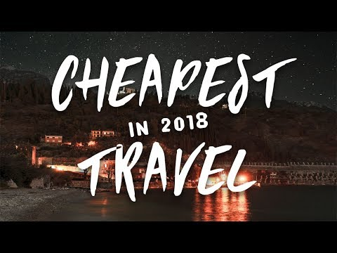 2018 Travel | CHEAP travel + where to go in 2018!