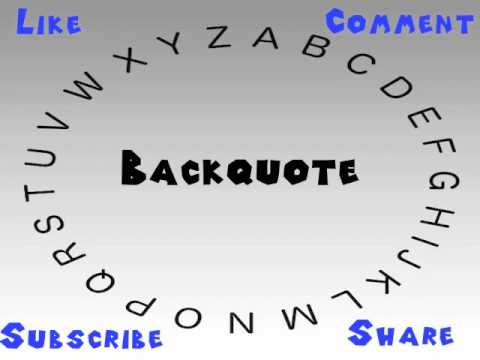 How To Say Or Pronounce Backquote