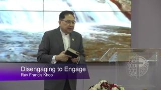 Disengaging to Engage