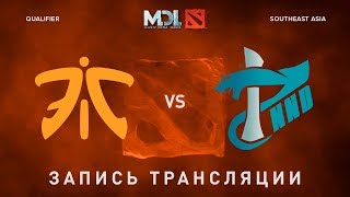 Fnatic vs TP.NND, MDL SEA, game 1 [Maelstorm, Inmate]