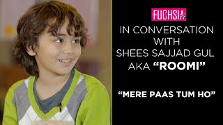 Roomi from Meray Paas Tum Ho - In Conversation With FUCHSIA