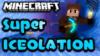 "Minecraft Super Iceolation - Ep. 1 - ""PEPPERMINT TEA CELEBRATION!"""