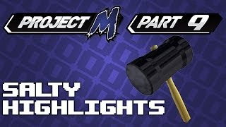 Salty Highlights Pt. 9