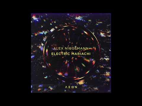 PREMIERE: Alex Niggemann - Electric Mariachi (Pional Remix) [AEON]