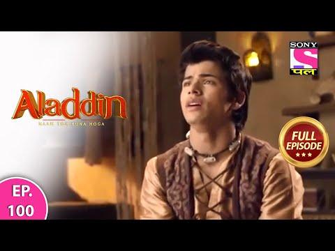 Aladdin - Naam Toh Suna Hoga | अलाद्दिन - नाम तो सुना होगा | Episode 100 | 21st September, 2020
