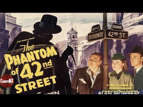 Phantom of 42nd St   Full Movie   Dave O'Brien   Kay Aldridge   Alan Mowbray   Albert Herman