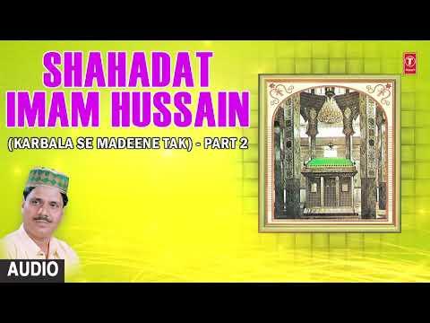 Video शहादत इमाम हुसैन-Part-2 (Audio) Muharram 2017 ► HAJI TASLEEM AARIF || T-Series Islamic Music download in MP3, 3GP, MP4, WEBM, AVI, FLV January 2017