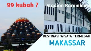 Video Bangunan Termegah makassar | Stadion Barombong - Masjid Kubah 99 MP3, 3GP, MP4, WEBM, AVI, FLV April 2019