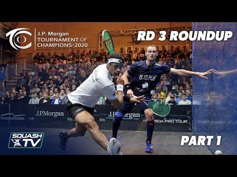Squash: J.P. Morgan Tournament of Champions 2020 - Men's Rd 3 Roundup [Pt.1]