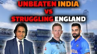Unbeaten India Vs Under pressure  England | Preview | Ramiz Speaks