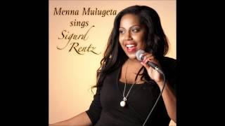 Menna Mulugeta - Some Feel Like Laughing (audio Sample)