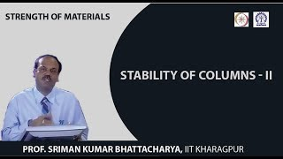 Lecture - 38 Stability Of Columns - II