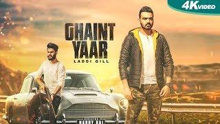 Video Ghaint Yaar | Laddi Gill | New Punjabi Songs 2017 | Blue Hawk Productions MP3, 3GP, MP4, WEBM, AVI, FLV Desember 2017