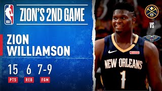 Zion Records 15 PTS On 7-9 FGM In Second Career Game! by NBA