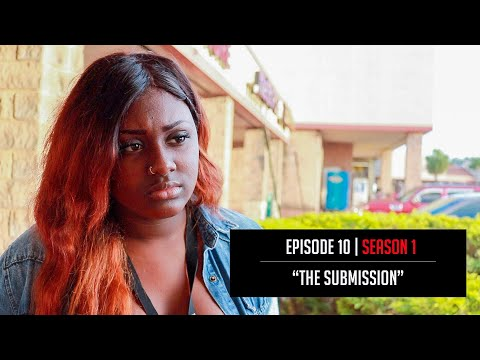"""30 More Reasons: Season 1   Ep. 10 (Season Finale) - """"The Submission"""" - @AyeTeeYNFR"""