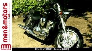 9. Honda VTX1800 - Review (2003)