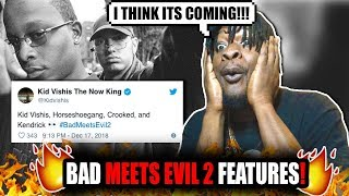 Eminem & Royce Da 5'9 (Bad Meets Evil 2) Features!