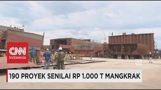 Download Video 190 Proyek Senilai Rp 1000 Triliun Terancam Mangkrak MP3 3GP MP4