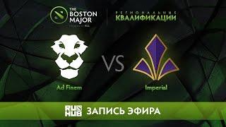 Ad Finem vs The Imperial, Boston Major Qualifiers - Europe [Maelstorm, Nexus]