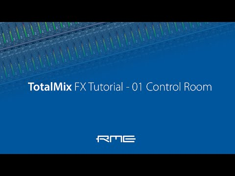 How To Use RME Audio TotalMix FX - 01 Control Room