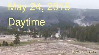 May 24, 2015 Upper Geyser Basin Daytime Streaming Camera Captures