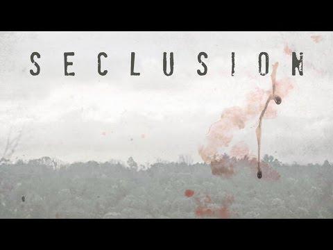Seclusion | Clip (deutsch)